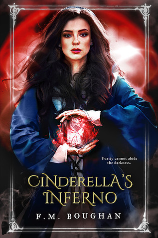 Cinderella's Inferno (Cinderella, Necromancer, #2)