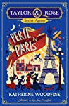 Peril in Paris (Taylor & Rose Secret Agents, #1)