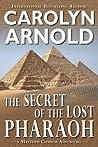 The Secret of the Lost Pharaoh (Matthew Connor Adventure, #2)