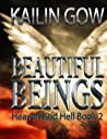 Heaven and Hell (Beautiful Beings, #2)