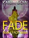 Fade (Fade, #1)