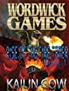 Rise of the Fire Tamer (The Wordwick Games, #1)