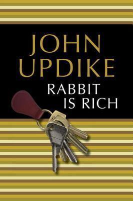 Rabbit Is Rich (Rabbit Angstrom #3)