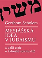the messianic idea in judaism