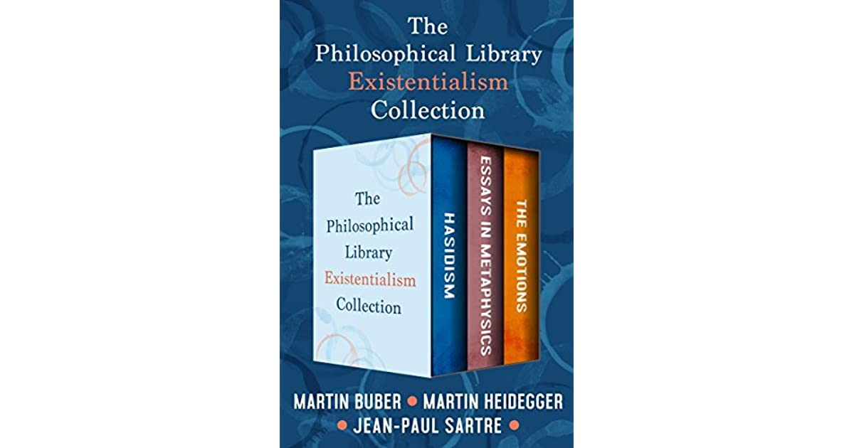 Examples Of Thesis Statements For Persuasive Essays The Philosophical Library Existentialism Collection Hasidism Essays In  Metaphysics And The Emotions By Jeanpaul Sartre Health Education Essay also Making A Thesis Statement For An Essay The Philosophical Library Existentialism Collection Hasidism  Example Essay Thesis