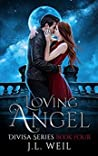 Loving Angel (Divisa, #4)