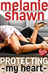 Protecting My Heart (Valentine Bay #1)