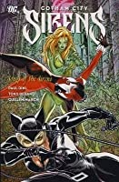 Gotham City Sirens, Volume 2: Songs of the Sirens