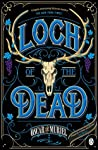 The Loch of the Dead (Frey & McGray, #4)