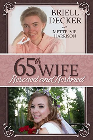 65th Wife: Rescued and Restored