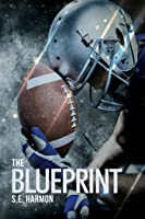 The Blueprint (Rules of Possession, #1)