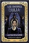 La fille de la noyée (Les ombres de Julia, #1)