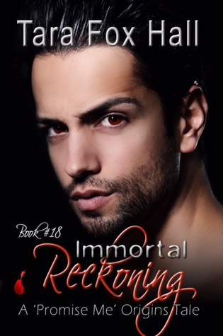 Immortal Reckoning (Promise Me Series #18)