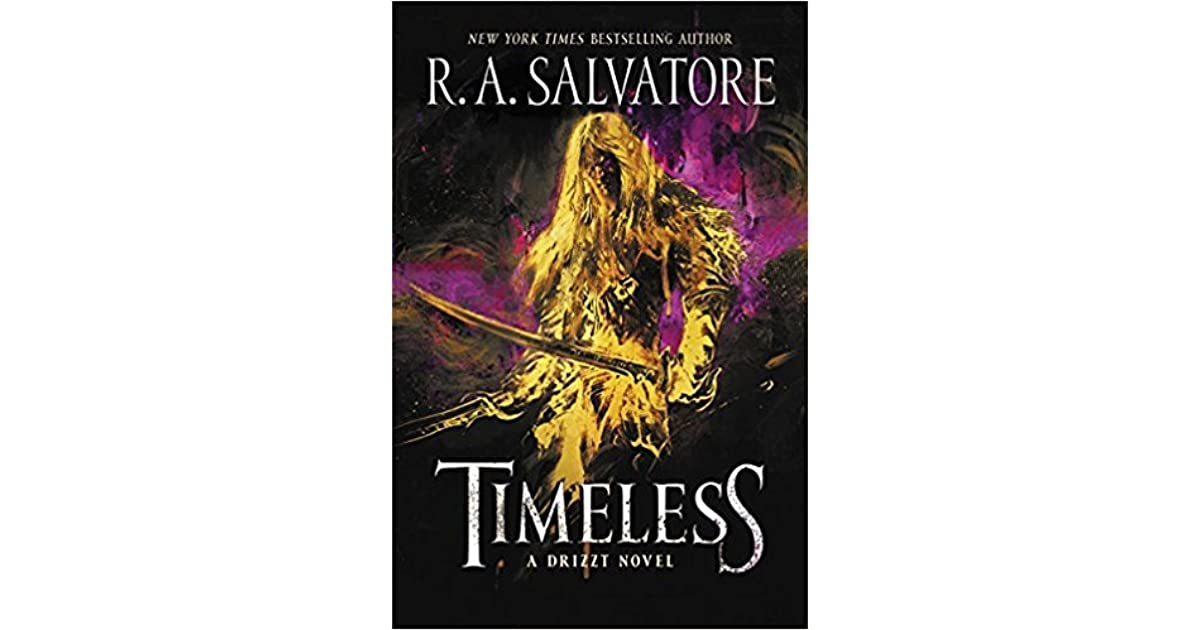 Timeless (Drizzt Trilogy, #1) by R A  Salvatore