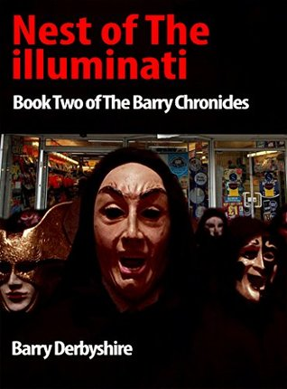 Nest of The Illuminati: Book Two of The Barry Chronicles