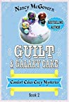 Guilt & Galaxy Cake (Comfort Cakes Cozy Mysteries, #2)