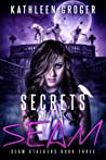 Secrets Of The Seam (Seam Stalkers, #3)