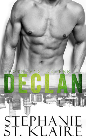 Declan (Brother's Keeper #1)