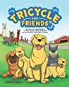 Tricycle and Friends