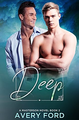 Deep by Avery Ford