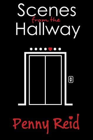 Scenes from the Hallway by Penny Reid
