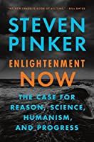 Enlightment now: The Case for Reason, Science, Humanism and Progress