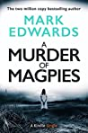 A Murder of Magpies (The Magpies, #2)