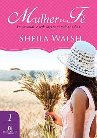 Mulher de fé by Sheila Walsh