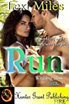 Run (Wedding Bliss Book 1)