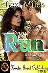 Run (Wedding Bliss Book 1)