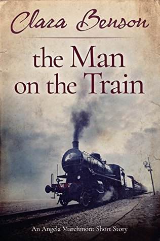 The Man on the Train by Clara Benson