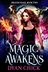 Magic Awakens (Dragon Mage #2)