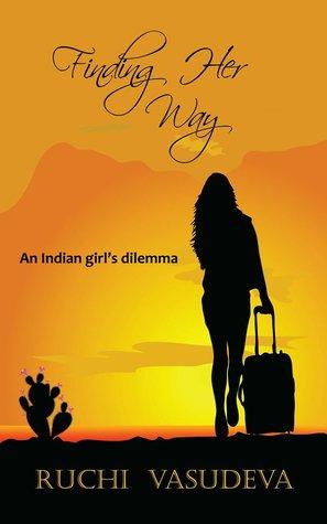 Finding Her Way - An Indian Girl's dilemma