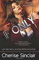 If Only (Masters of the Shadowlands, #8)