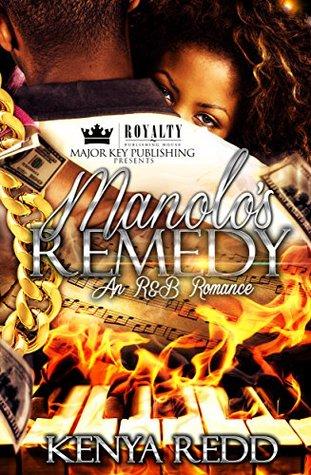 Manolo's Remedy by Kenya Redd