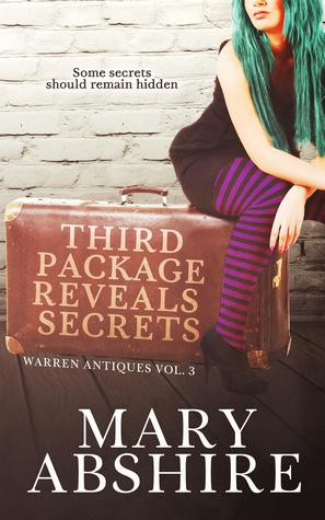 Third Package Reveals Secrets (Warren Antiques, #3)