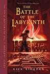 The Battle of the Labyrinth (Percy Jackson and the Olympians, #4)