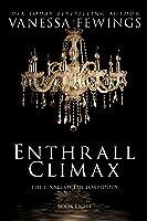 Enthrall Climax: Book 8