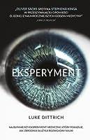 Eksperyment. Opowieść o mrocznej godzinie