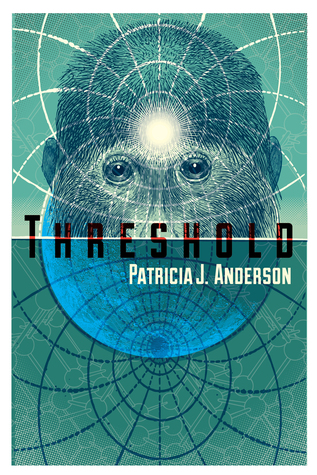 Threshold by Patricia J. Anderson