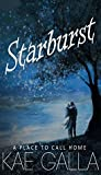 Starburst: A Place to Call Home