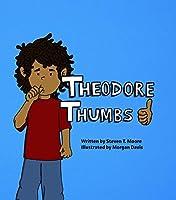 Theodore Thumbs