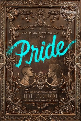 "Book cover of ""Pride"" by Ibi Zoboi"