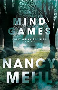 Mind Games (Kaely Quinn Profiler, #1)