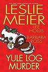 Yule Log Murder (A Lucy Stone Mystery, #25.5)