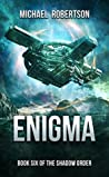 Enigma by Michael    Robertson