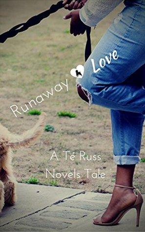 Runaway Love by Té Russ