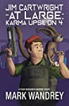 Karma Upsilon 4 (Jim Cartwright at Large Book 1)