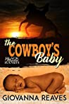 The Cowboy's Baby (Black Meadow Ranch #1)
