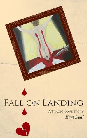 Fall On Landing: A Tragic Love Story